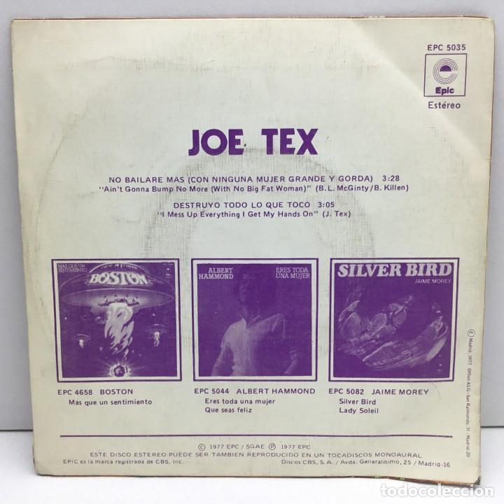 Discos de vinilo: DISCO SINGLE VINILO - JOE TEX - NO BAILARE MAS CON NINGUNA MUJER GRANDE Y GORDA - AÑO 1977 - Foto 2 - 206310990