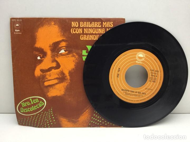 Discos de vinilo: DISCO SINGLE VINILO - JOE TEX - NO BAILARE MAS CON NINGUNA MUJER GRANDE Y GORDA - AÑO 1977 - Foto 3 - 206310990
