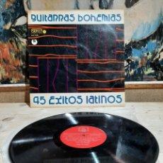 Discos de vinilo: GUITARRAS BOHEMIAS 45 EXITOS LATINOS. Lote 206313136