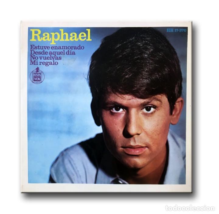 RAPHAEL - ESTUVE ENAMORADO (Música - Discos - Singles Vinilo - Solistas Españoles de los 50 y 60)