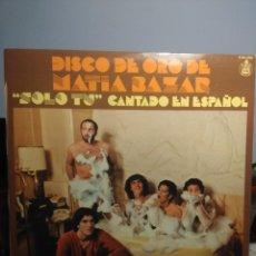 Discos de vinilo: LP DISCO DE ORO DE MATIA BAZAR ( SOLO TU, CANTADO EN ESPAÑOL ). Lote 206319545