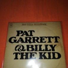 Discos de vinilo: BOB DYLAN SOUNDTRACK. PAT GARRET & BILLY THE KID. CBS 1973. LP. Lote 206322116