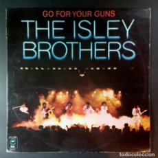 Discos de vinilo: THE ISLEY BROTHERS - BUSCA TUS PISTOLAS (GO FOR YOUR GUNS) - LP ESPAÑOL 1977 - EPIC. Lote 206332653