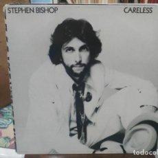 Discos de vinilo: STEPHEN BISHOP - CARELESS - LP. DEL SELLO FAME 1976. Lote 206332815
