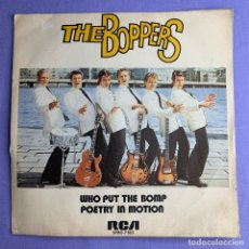 Discos de vinilo: SINGLE THE BOPPERS - WHO PUT THE BOMP POETRY IN MOTION VG++. Lote 206343486