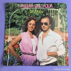Discos de vinilo: SINGLE PUERTA DEL AGUA YA LO VES VG++. Lote 206347012