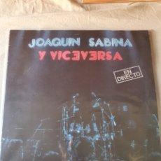 Discos de vinilo: JOAQUÍN SABINA Y VICEVERSA. Lote 206347037