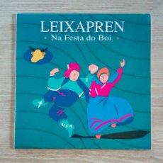 Discos de vinilo: LEIXAPREN - NA FESTA DO BOI, ELIGEME DISCOS, IE LP 0008, 1990. SPAIN.. Lote 206348365