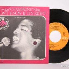 Discos de vinilo: DISCO SINGLE DE VINILO - EVELYN CHAMPAGNE KING / I DON'T KNOW IF IT'S RIGHT - RCA - AÑO 1979. Lote 206348460