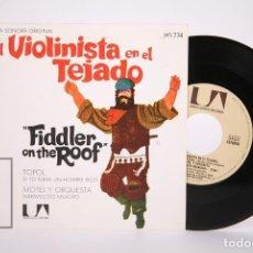 Discos de vinilo: DISCO SINGLE DE VINILO - EL VIOLINISTA EN EL TEJADO / BANDA SONORA ORIGINAL - UNITED ARTISTS, 1971. Lote 206348513