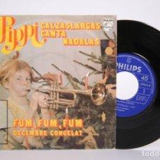 Discos de vinilo: DISCO SINGLE DE VINILO - PIPPI CALZASLARGAS CANTA NADALAS - EN CATALÁN - PHILIPS - AÑO 1975. Lote 206348593