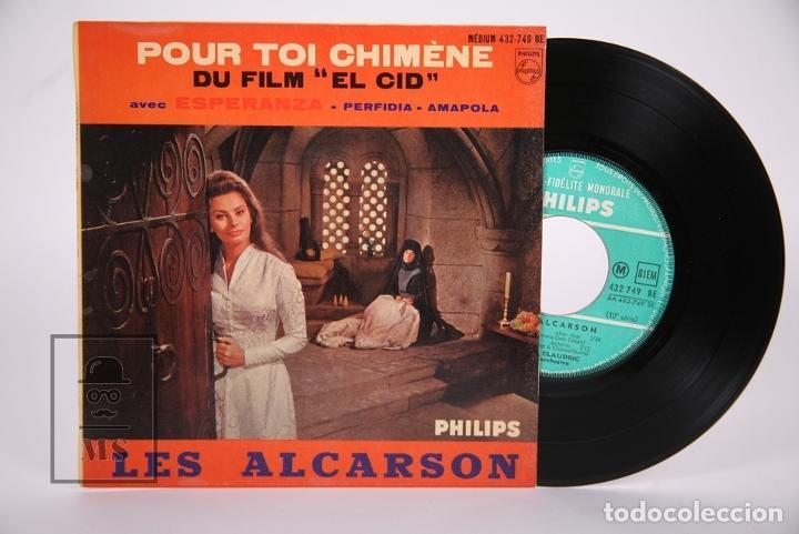 DISCO EP DE VINILO - LES ALCARSON / POUR TOI CHIMÈNE - DU FILM EL CID - PHILIPS - FRANCIA (Música - Discos de Vinilo - EPs - Bandas Sonoras y Actores)