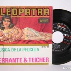 Discos de vinilo: DISCO EP DE VINILO - CLEOPATRA / FERRANTE & TEICHER - UNITED ARTISTS - AÑO 1963. Lote 206348863