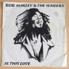 Discos de vinil: BOB MARLEY AND THE WAILERS - IS THIS LOVE (SG) 1978. Lote 206357677