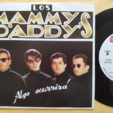 Disques de vinyle: LOS MAMMY DADDY' S - 45 SPAIN PS - MINT * PROMO * ALGO OCURRIRA / SHE LOVES YOU ( BEATLES COVER ). Lote 206357967