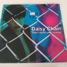 Discos de vinilo: DAISY CHAIN - DON'T NEED YOUR LOVING. Lote 206366098