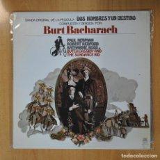 Discos de vinilo: BURT BACHARACH - DOS HOMBRES Y UN DESTINO - LP. Lote 206366255