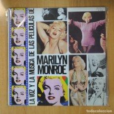 Discos de vinilo: MARILYN MONROE LA VOZ Y LA MUSICA DE LAS PELICULAS DE MARILYN MONROE - LP. Lote 206366262