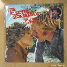 Discos de vinilo: WILLIE NELSON - THE ELECTRIC HORSEMAN - LP. Lote 206366637