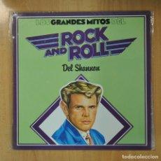 Discos de vinilo: DEL SHANNON - LOS GRANDES DEL ROCK AND ROLL - LP. Lote 206366940