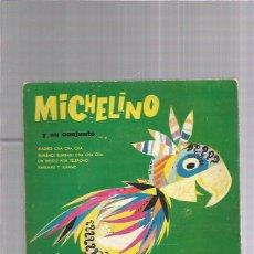 Discos de vinilo: MICHELINO MADRID CHA CHA. Lote 206368615