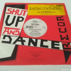 Discos de vinilo: SHUT UP AND DANCE FEATURING PETER BOUNCER - RAVING I'M RAVING. Lote 206380562