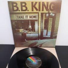Discos de vinilo: EDICCION DIFICIL! B.B KING TAKE IN HOME. 1980. 1-2017 04. MCA RECORDS. SPAIN. Lote 206390841