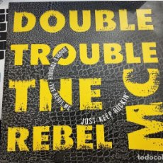 "Discos de vinilo: DOUBLE TROUBLE & REBEL MC - JUST KEEP ROCKIN' (12"")1989.POLYDOR CAT. Nº: 889563-1, COMO NUEVO. Lote 206394587"