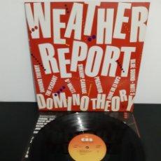 Discos de vinilo: WEATHER REPORT. DOMINO THEORY. 1986. CBS. SPAIN.. Lote 206395122