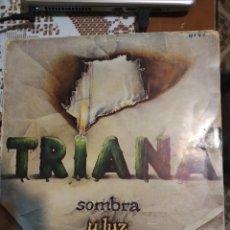 Discos de vinilo: TRIANA. SOMBRA Y LUZ.. Lote 206396765