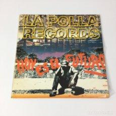 Discos de vinilo: LP - LA POLLA RECORDS - HOY ES EL FUTURO (ESPAÑA, 1993). Lote 206397658
