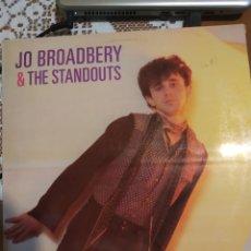 Discos de vinilo: JO BROADBERY & THE STANDOUTS. 1981.. Lote 206401545