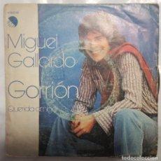 Discos de vinilo: SINGLE / MIGUEL GALLARDO / GORRION - QUERIDA AMIGA / EMI 1978. Lote 206404538