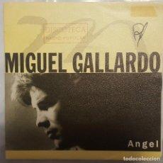 Discos de vinilo: SINGLE / MIGUEL GALLARDO / ANGEL - LA ALTURAS DE MACHU PICCHU / PHILIPS 1991. Lote 206404750