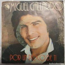Discos de vinilo: SINGLE / MIGUEL GALLARDO / POR UN POCO DE TI - LUNA DE OTOÑO / EMI 1979. Lote 206404811