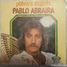 Discos de vinilo: SINGLE / PABLO ABRAIRA / PÓLVORA MOJADA - HABRÁ QUE VER / MOVIEPLAY 1977. Lote 206405365