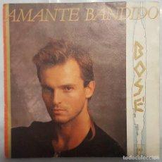 Discos de vinilo: SINGLE / MIGUEL BOSÉ / AMANTE BANDIDO - ABRIR Y CERRAR / CBS 1984. Lote 206405791