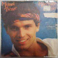 Discos de vinilo: SINGLE / MIGUEL BOSÉ / MARCHATE YA - MAS ALLA / CBS 1981 PROMO. Lote 206405992