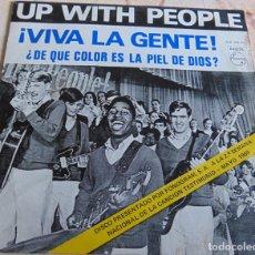 Discos de vinilo: UP WITH PEOPLE– ¡VIVA LA GENTE! - SINGLE 1969. Lote 206414657