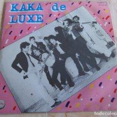 Discos de vinilo: KAKA DE LUXE – KAKA DE LUXE - EP CHAPA DISCOS ORIGINAL DE 1978. Lote 206414837