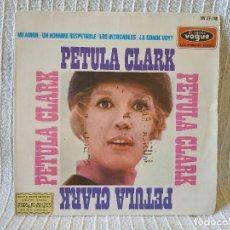 Discos de vinilo: PETULA CLARK - MI AMOR / UN HOMBRE RESPETABLE / LOS INTOCABLES / A DONDE VOY - EP SPAIN AÑO 1965. Lote 206428125