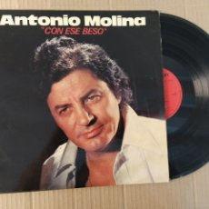 Discos de vinilo: RML REF:R400R DISCO VINILO GRANDE - ANTONIO MOLINA - CON ESE BESO. Lote 206428606