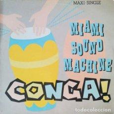 Discos de vinilo: GLORIA ESTEFAN & MIAMI SOUND MACHIN - CONGA - MAXI SINGLE SE 12 PULGADAS. Lote 206428943