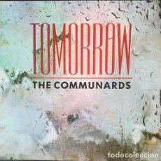Discos de vinilo: COMMUNARDS - TOMORROW - MAXI SINGLE SE 12 PULGADAS EDICION ESPAÑOLA. Lote 206429581