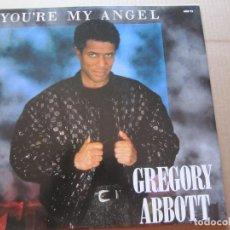 Discos de vinilo: GREGORY ABBOTT-YOU´RE MY ANGEL. Lote 206430142