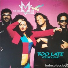 Discos de vinilo: THE REAL MILLI VANILLI - TOO LATE (TRUE LOVE) - MAXI SINGLE DE 12 PULGADAS. Lote 206431985