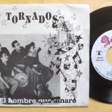 Discos de vinilo: LOS TORNADOS - 45 SPAIN PS - MINT * EL HOMBRE QUE AMARÉ / EL TORNADO * LA ROSA RECORDS. Lote 206437071