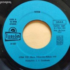 Discos de vinilo: TOTEM - 45 SPAIN - MINT * OTRA VEZ / LAS VEGAS * PRIVATE LABEL * FUSION LABEL * 1982. Lote 206437430