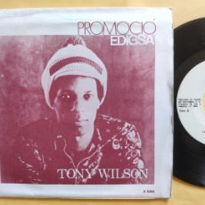 Discos de vinilo: TONY WWILSON - 45 SPAIN PS - MINT * PROMO * I LIKE YOUR STYLE / WHAT DOES IT TAKE. Lote 206440403