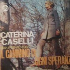 Discos de vinilo: CATERINA CASELLI SINGLE SELLO CGD AÑO 1967. Lote 206441303